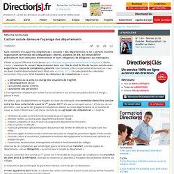 Réforme territoriale : L'action sociale demeure l'apanage des départements - Veille juridique - Directions.fr