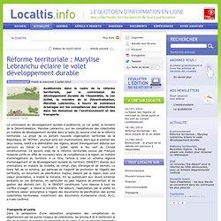 Réforme territoriale : Marylise Lebranchu éclaire le volet développement durable