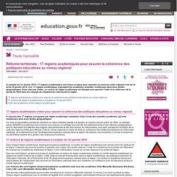 Réforme territoriale : 13 recteurs de régions académiques pour assurer la cohérence des politiques éducatives au niveau régional