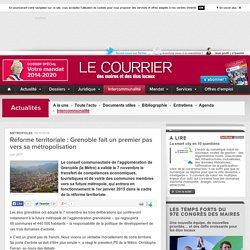 Réforme territoriale: Grenoble fait un premier pas vers samétropolisation
