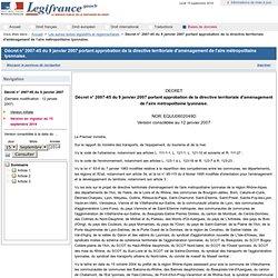 2007-45 du 9 janvier 2007 portant approbation de la directive territoriale d'aménagement de l'aire métropolitaine lyonnaise.