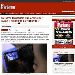 Réforme territoriale : un ordinateur aurait-il fait mieux qu'Hollande ?