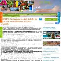 DOSSIER : Écotourisme, au-delà de l'effet de mode, savoir considérer une approche territoriale - Voyageurs et Voyagistes Eco-responsables