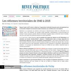 Les réformes territoriales de 1940 à 2015 – Revue Politique et Parlementaire
