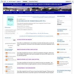 LES RÈGLES DE TERRITORIALITÉ TVA : ETUDES FISCALES INTERNATIONALES