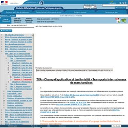 Champ d'application et territorialité - Transports internationaux de marchandises