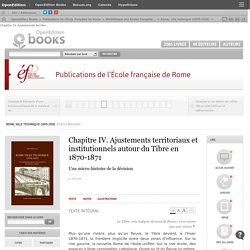 Rome, ville technique (1870-1925) - Chapitre IV. Ajustements territoriaux et institutionnels autour du Tibre en 1870-1871