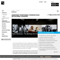 Undefined Territories: Perspectives on Colonial Legacies