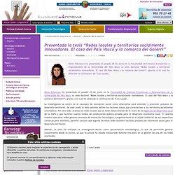 """Presentada la tesis """"Redes locales y territorios socialmente innovadores. El caso del País Vasco y la comarca del Goierri"""""""