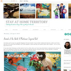 Stay at Home Territory: Animals of the World: A Montessori Inspired Unit