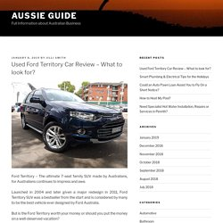 Used Ford Territory Car Review - What to look for?