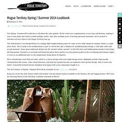 Rogue Territory Spring / Summer 2014 Lookbook