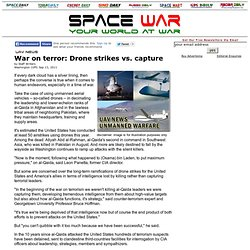 War on terror: Drone strikes vs. capture