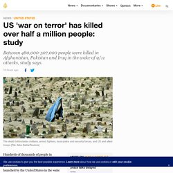 US 'war on terror' has killed over half a million people: study