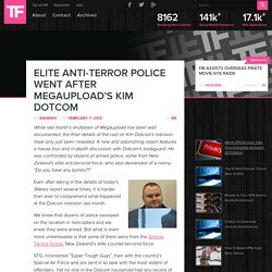 Elite Anti-Terror Police Went After Megaupload's Kim Dotcom - TorrentFreak