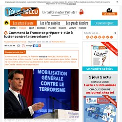Comment la France se prépare-t-elle à lutter contre le terrorisme