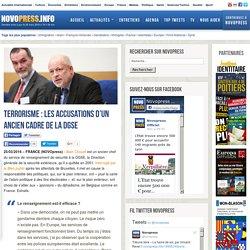 Terrorisme : les accusations d'un ancien cadre de la DGSE