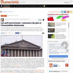 Loi anti-terrorisme : concours du pire à l'Assemblée Nationale