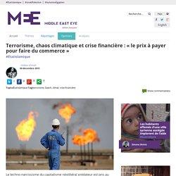 Terrorisme, chaos climatique et crise financière : « le prix à payer pour faire du commerce »