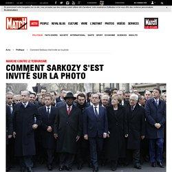 Marche contre le terrorisme - Comment Sarkozy s'est invité sur la photo