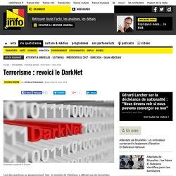 Terrorisme : revoici le DarkNet
