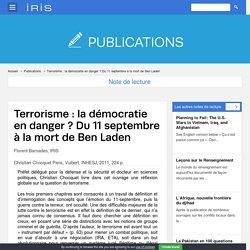 Terrorisme : la démocratie en danger ? Du 11 septembre à la mort de Ben Laden