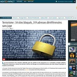 Terrorisme: 54 sites bloqués, 319 adresses déréférencées sans juge