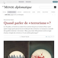 Quand parler de « terrorisme » ?, par Vincent Sizaire (Le Monde diplomatique, août 2016)