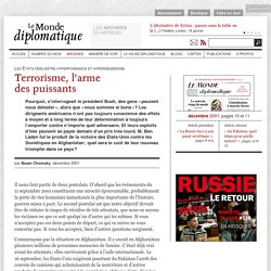 Terrorisme, l'arme des puissants, par Noam Chomsky (Le Monde diplomatique, décembre 2001)