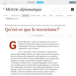 Qu'est-ce que le terrorisme ?, par Jacques Derrida (Le Monde diplomatique, février 2004)