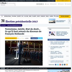 Terrorisme, laïcité, Etat de droit… Ce qu'il faut retenir du discours de François Hollande