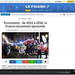 Terrorisme : de 2012 à 2016, la France durement éprouvée