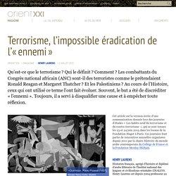 Terrorisme, l'impossible éradication de l'« ennemi »
