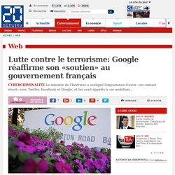 Lutte contre le terrorisme: Google réaffirme son «soutien» au gouvernement français