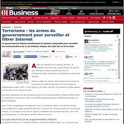 Terrorisme : les armes du gouvernement pour surveiller et filtrer Internet