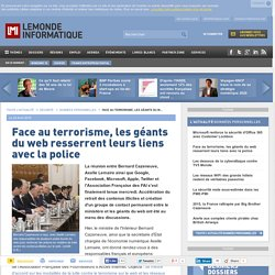 Face au terrorisme, les géants du web resserrent leurs liens avec la police