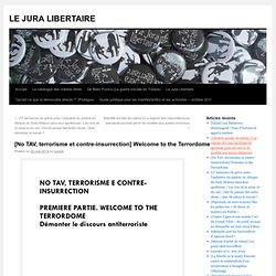 [No TAV, terrorisme et contre-insurrection] Welcome to the Terrordome