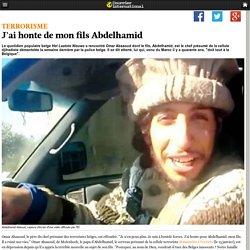 J'ai honte de mon fils Abdelhamid