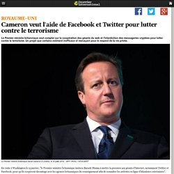 Cameron veut l'aide de Facebook et Twitter pour lutter contre le terrorisme
