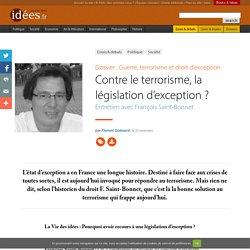 Contre le terrorisme, la législation d'exception