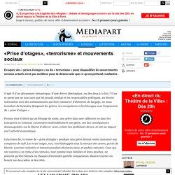 «Prise d'otages», «terrorisme» et mouvements sociaux