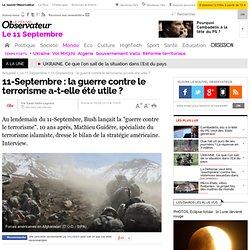 11-Septembre : la guerre contre le terrorisme a-t-elle été utile ? -