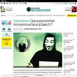 Terrorisme. Que peuvent les Anonymous face à Daech?