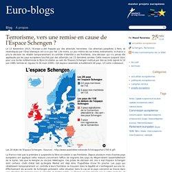 Terrorisme, vers une remise en cause de l'Espace Schengen ? - Euro-blogs