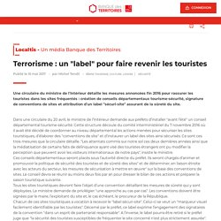 """Terrorisme : un """"label"""" pour faire revenir les touristes - Localtis - 10 mai 2017 - michel Tendil"""
