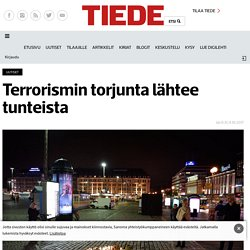 Terrorismin torjunta lähtee tunteista