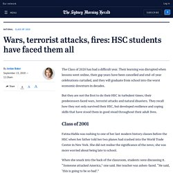 wars-terrorist-attacks-fires-hsc-students-have-faced-them-all-20200908-p55tna