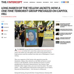 Long March of the Yellow Jackets: How a One-Time Terrorist Group Prevailed on Capitol Hill
