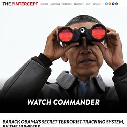 Barack Obama's Secret Terrorist-Tracking System, by the Numbers