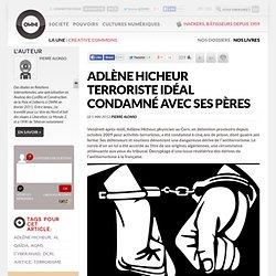 Adlène Hicheur terroriste idéal condamné avec ses pères